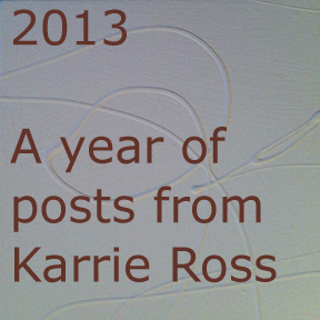 A year of posts from Karrie Ross