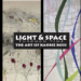 Light and Space Through Time thumbnail